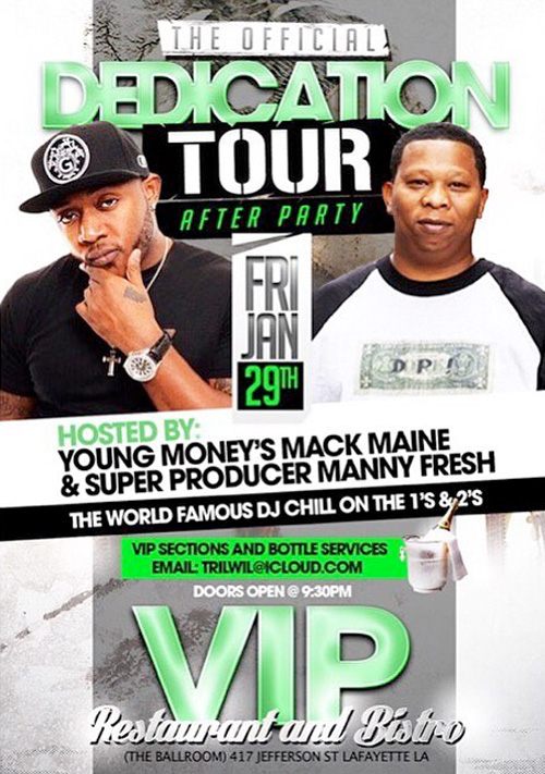 Mack Maine & Mannie Fresh To Host A Lil Wayne The Dedication Tour After Party In Lafayette