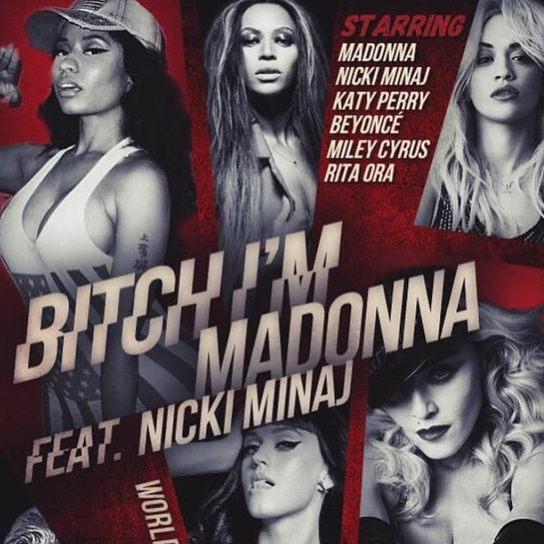 Madonna Reveals Who Will Appear In Her Bitch Im Madonna Music Video With Nicki Minaj