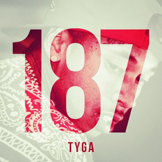 Official Artwork For Tyga 187 Mixtape